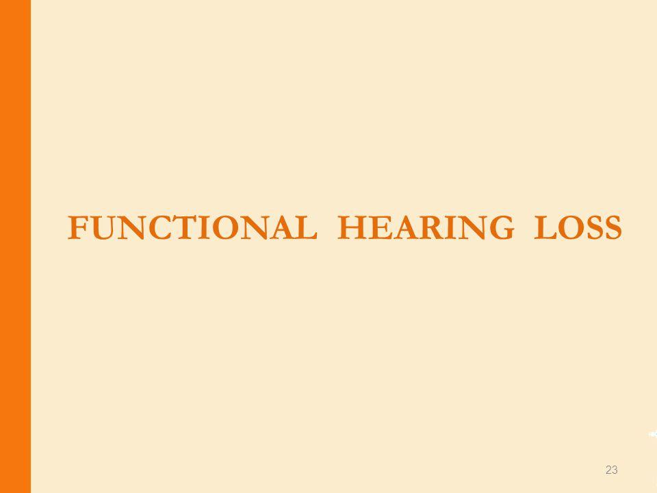FUNCTIONAL HEARING LOSS