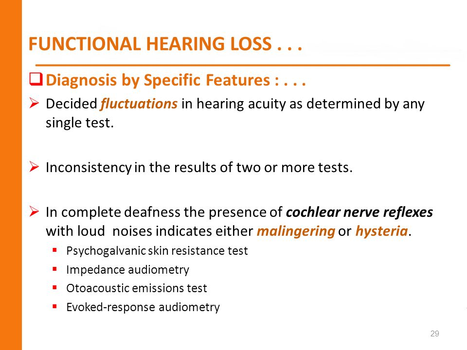 FUNCTIONAL HEARING LOSS . . .
