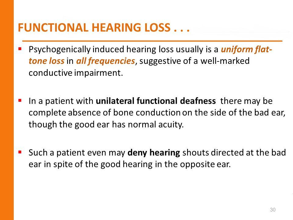 FUNCTIONAL HEARING LOSS . . .