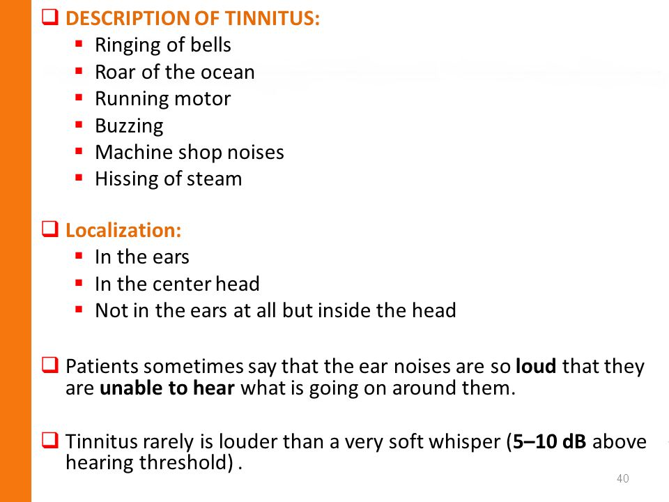DESCRIPTION OF TINNITUS: