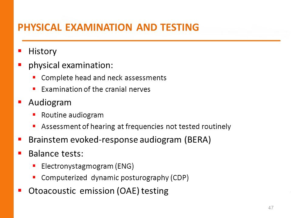 PHYSICAL EXAMINATION AND TESTING