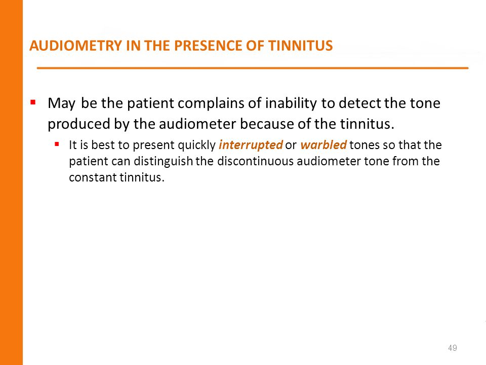 AUDIOMETRY IN THE PRESENCE OF TINNITUS