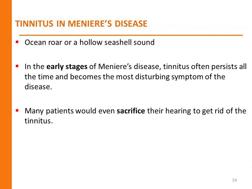 TINNITUS IN MENIERE'S DISEASE