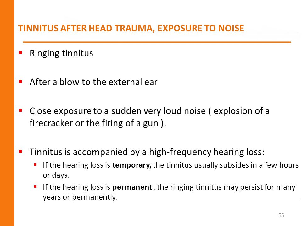 TINNITUS AFTER HEAD TRAUMA, EXPOSURE TO NOISE