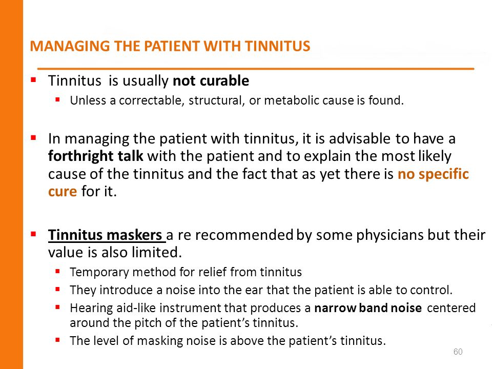 MANAGING THE PATIENT WITH TINNITUS
