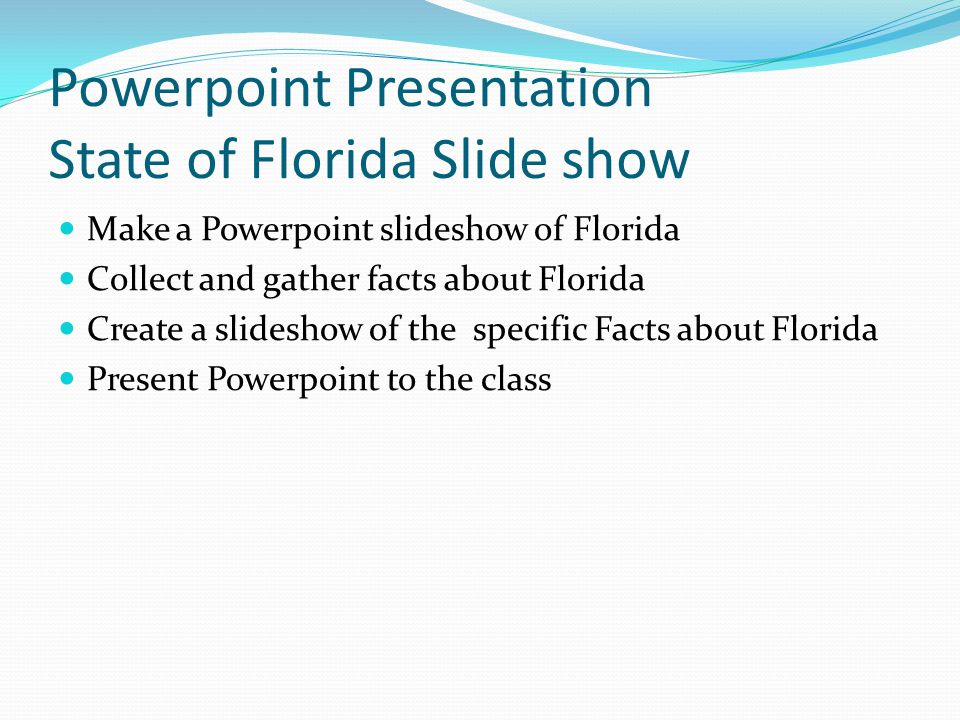 Powerpoint Presentation State of Florida Slide show