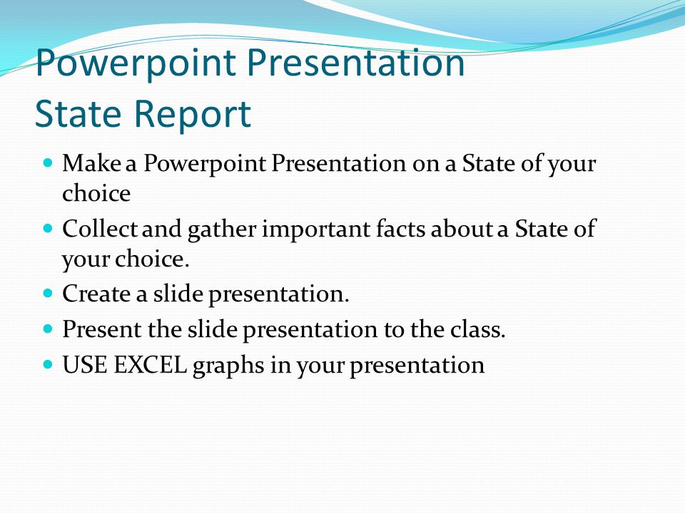 Powerpoint Presentation State Report