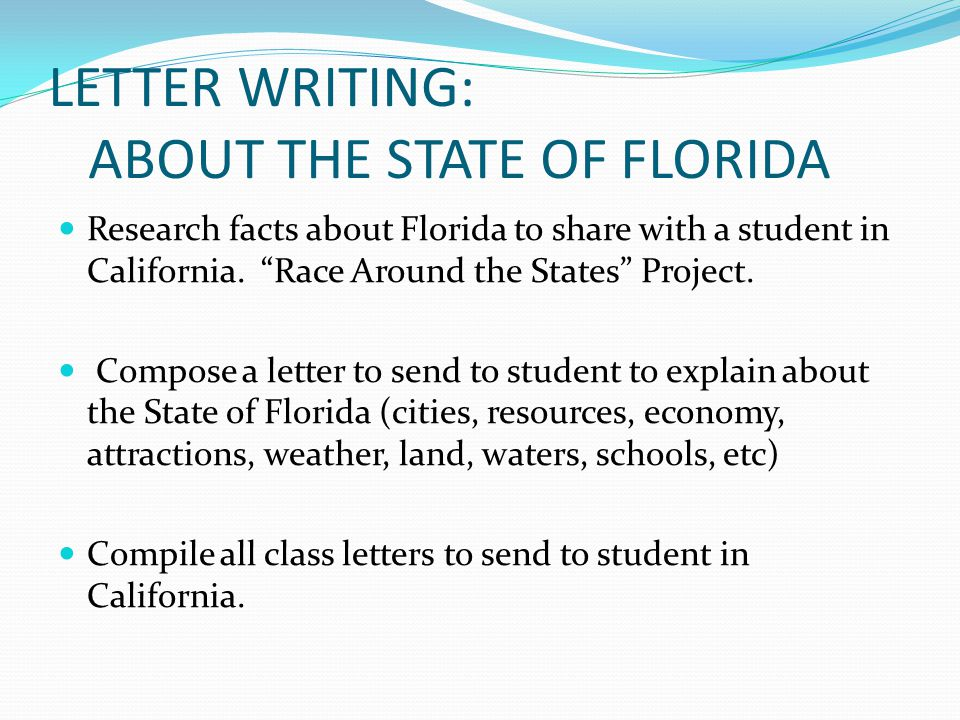 LETTER WRITING: ABOUT THE STATE OF FLORIDA