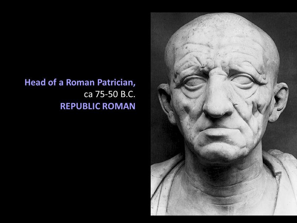 Head of a Roman Patrician,