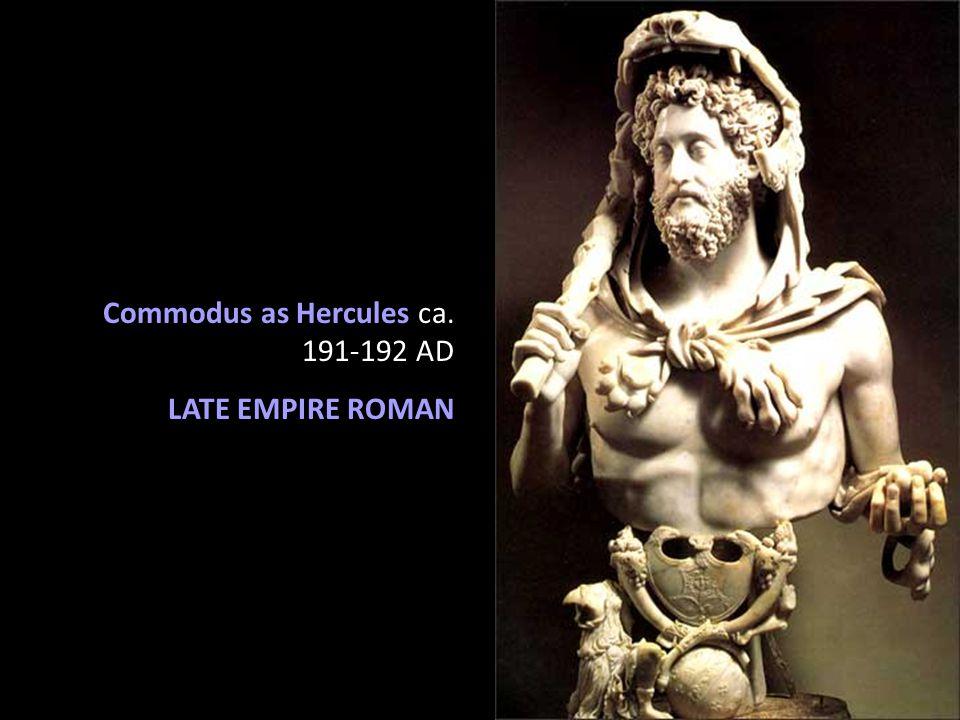 Commodus as Hercules ca. 191-192 AD