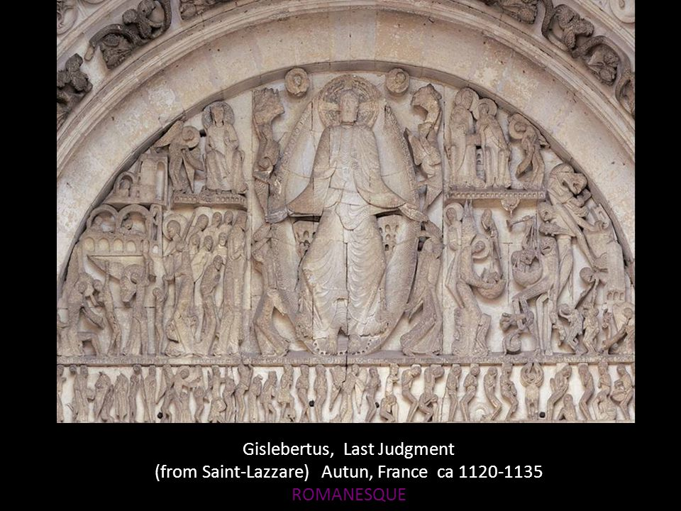 Gislebertus, Last Judgment (from Saint-Lazzare) Autun, France ca 1120-1135 ROMANESQUE
