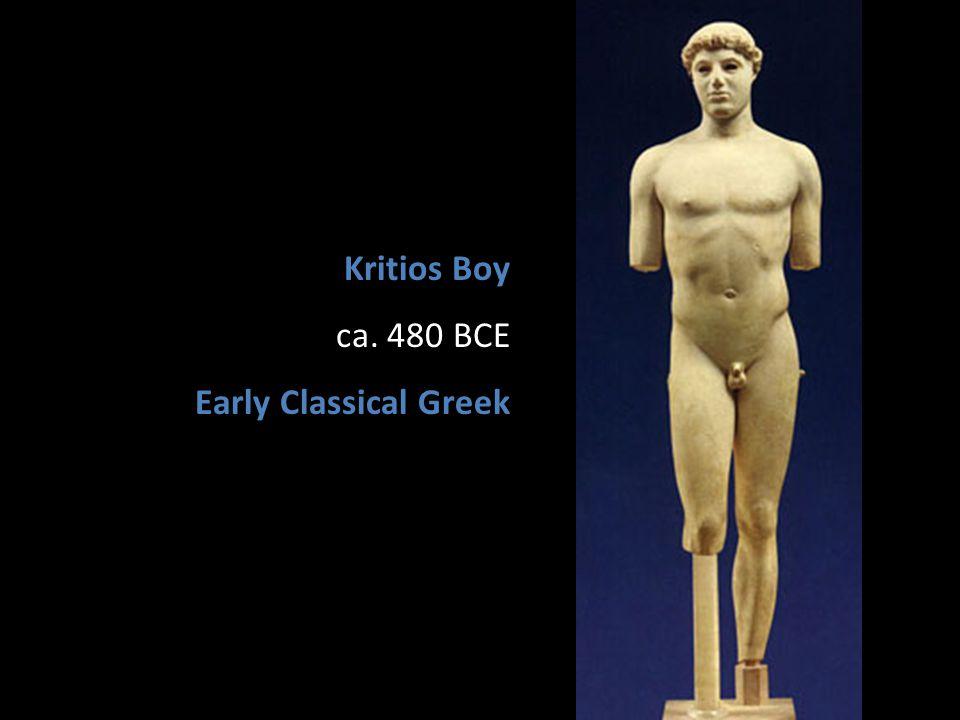 Kritios Boy ca. 480 BCE Early Classical Greek