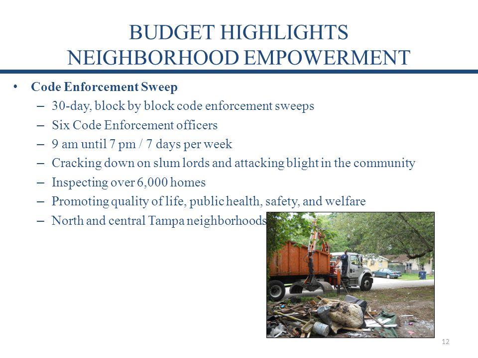 BUDGET HIGHLIGHTS NEIGHBORHOOD EMPOWERMENT