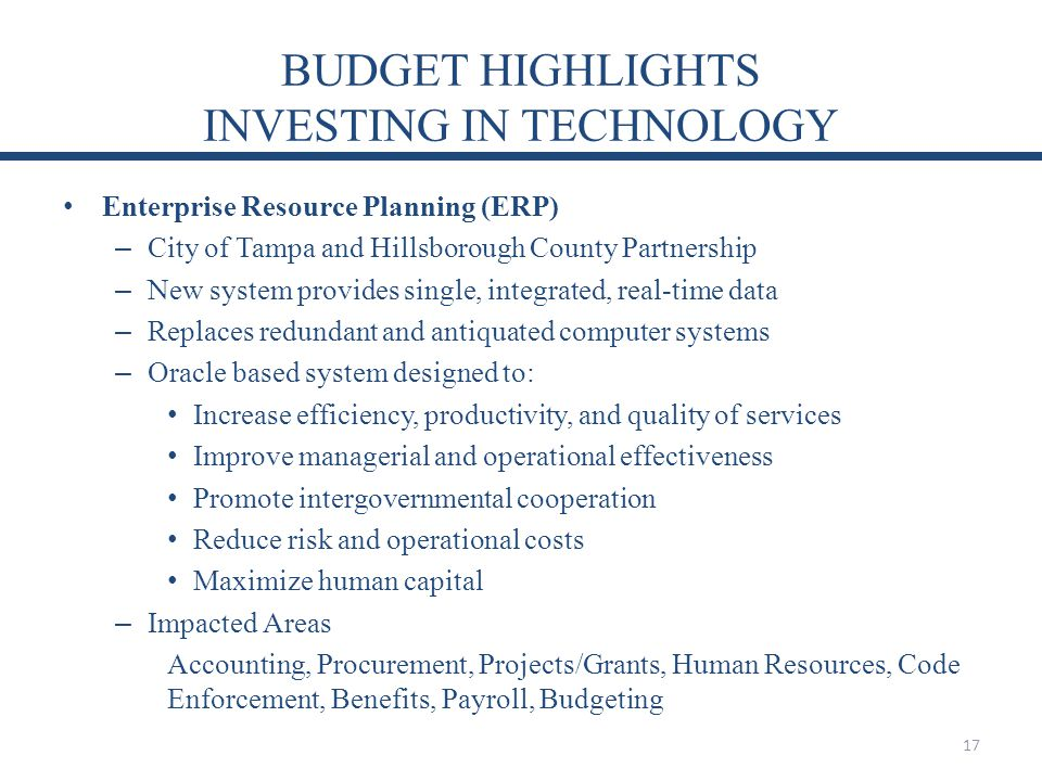 BUDGET HIGHLIGHTS INVESTING IN TECHNOLOGY