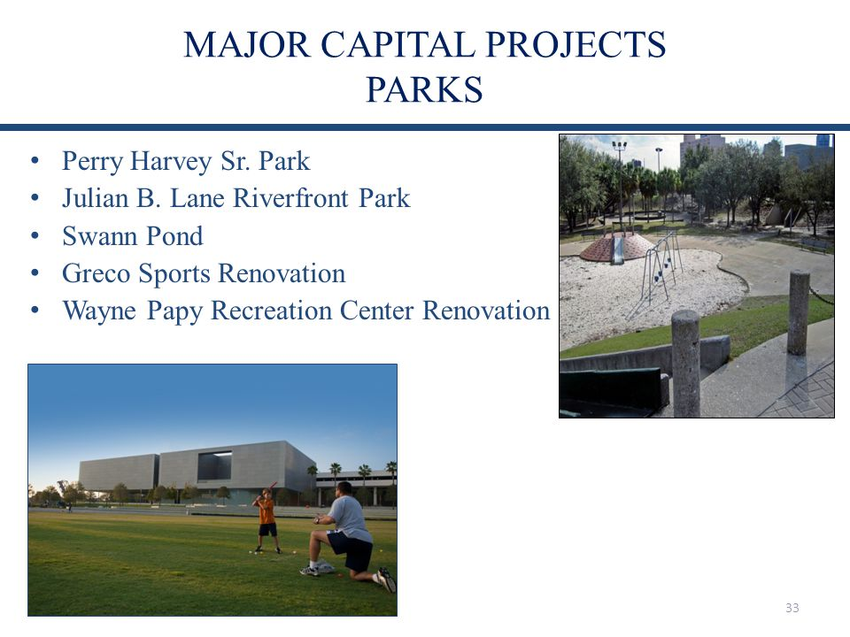 MAJOR CAPITAL PROJECTS PARKS