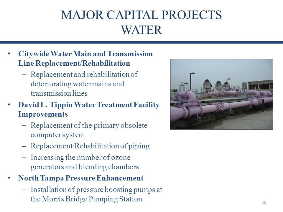 MAJOR CAPITAL PROJECTS WATER