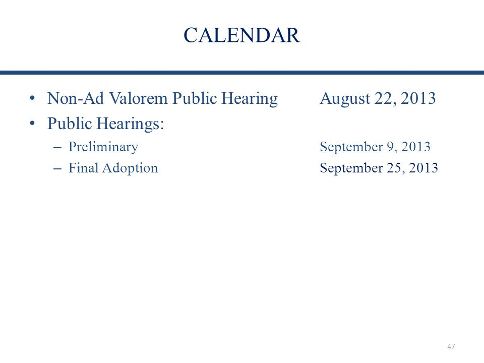 CALENDAR Non-Ad Valorem Public Hearing August 22, 2013