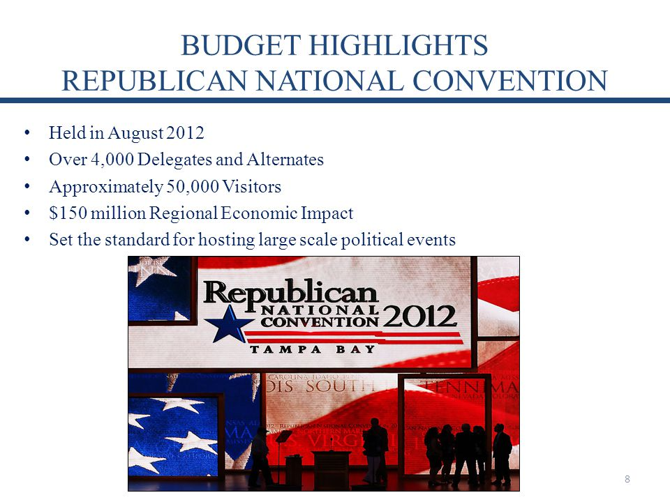BUDGET HIGHLIGHTS REPUBLICAN NATIONAL CONVENTION