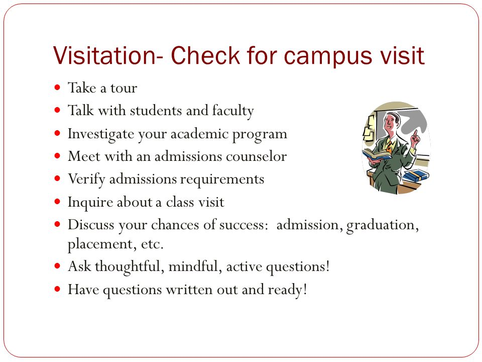 Visitation- Check for campus visit