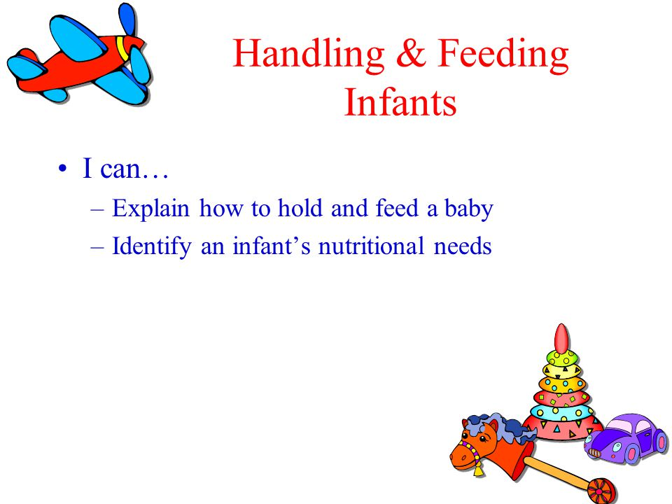 Handling & Feeding Infants