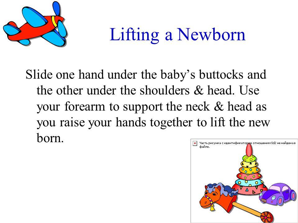 Lifting a Newborn