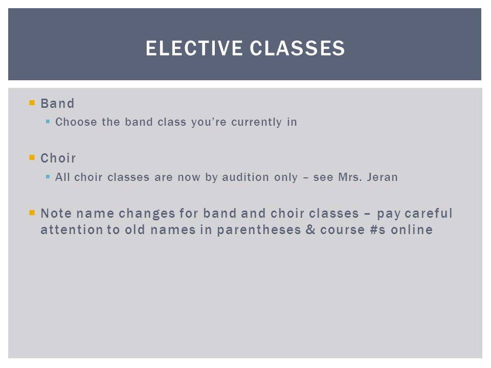 Elective Classes Band Choir