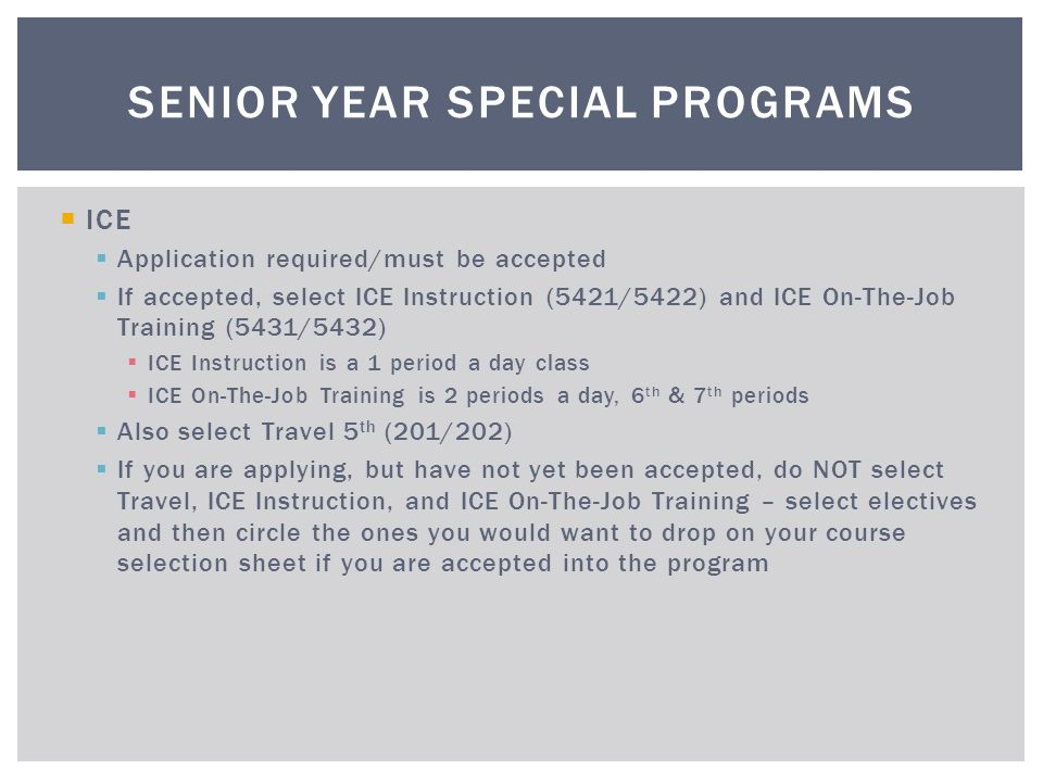 Senior Year Special Programs