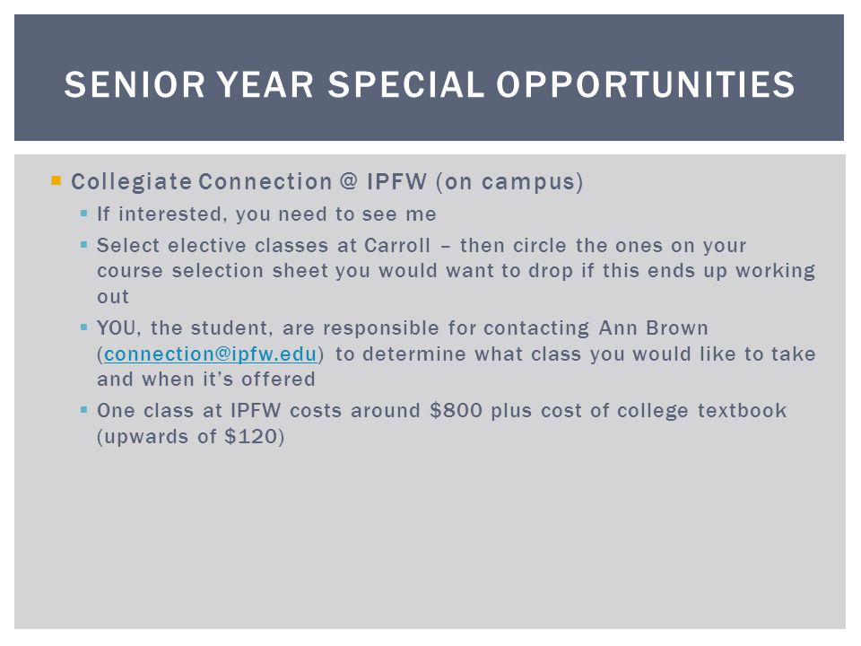 Senior Year Special Opportunities