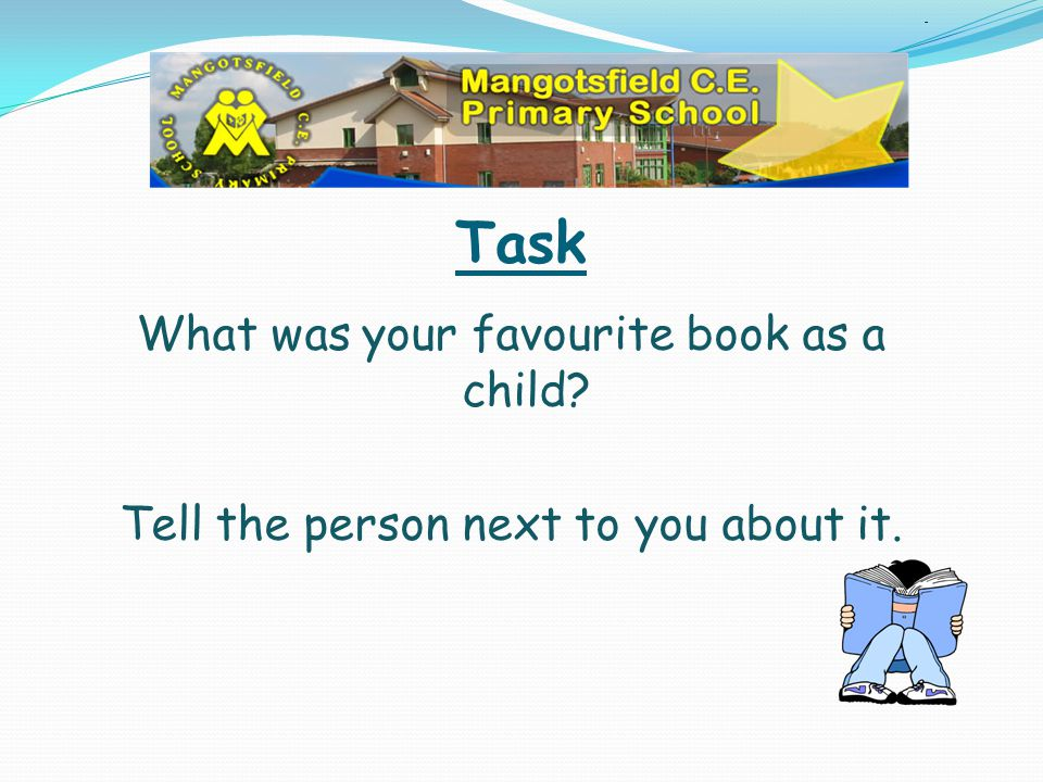 Task What was your favourite book as a child
