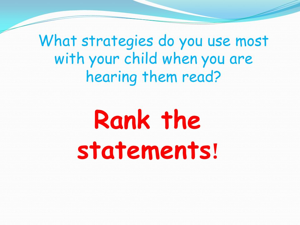 What strategies do you use most with your child when you are hearing them read