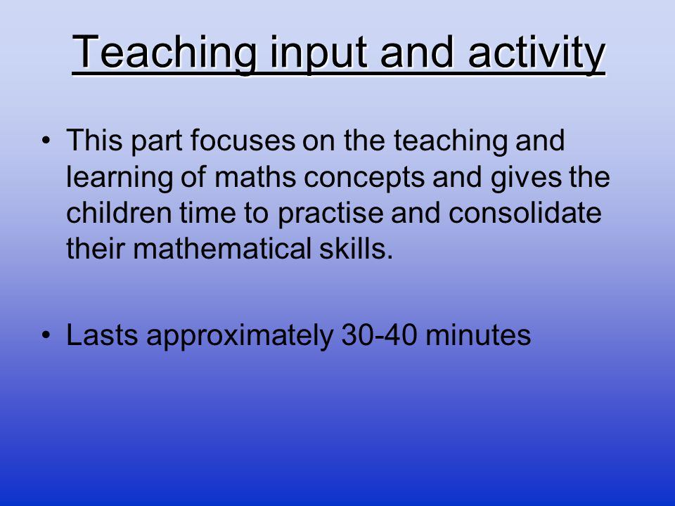 Teaching input and activity
