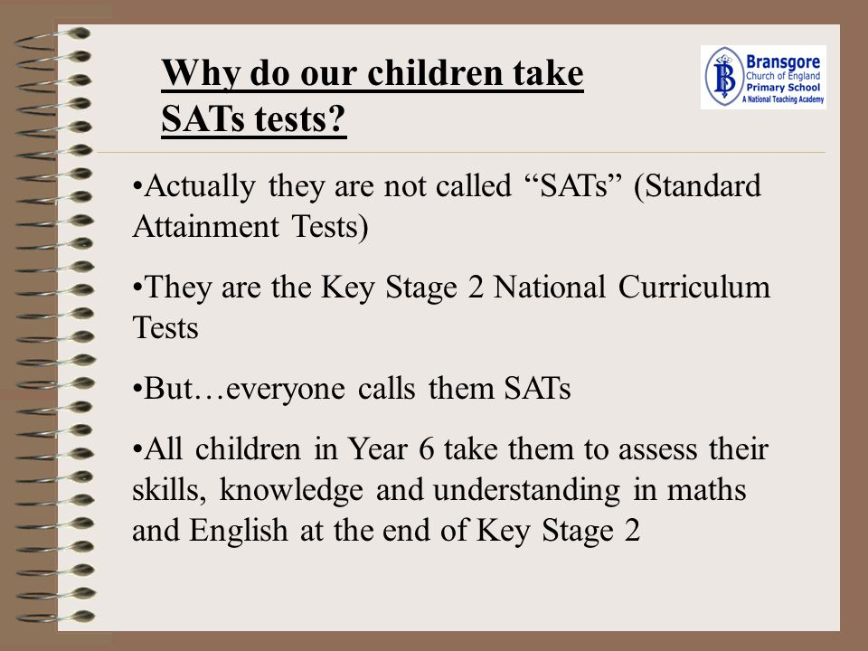 Why do our children take SATs tests