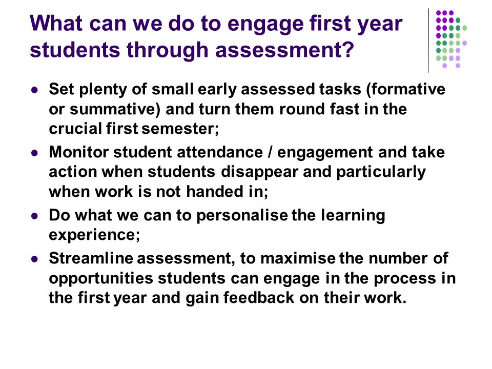 What can we do to engage first year students through assessment