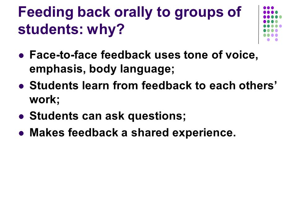Feeding back orally to groups of students: why