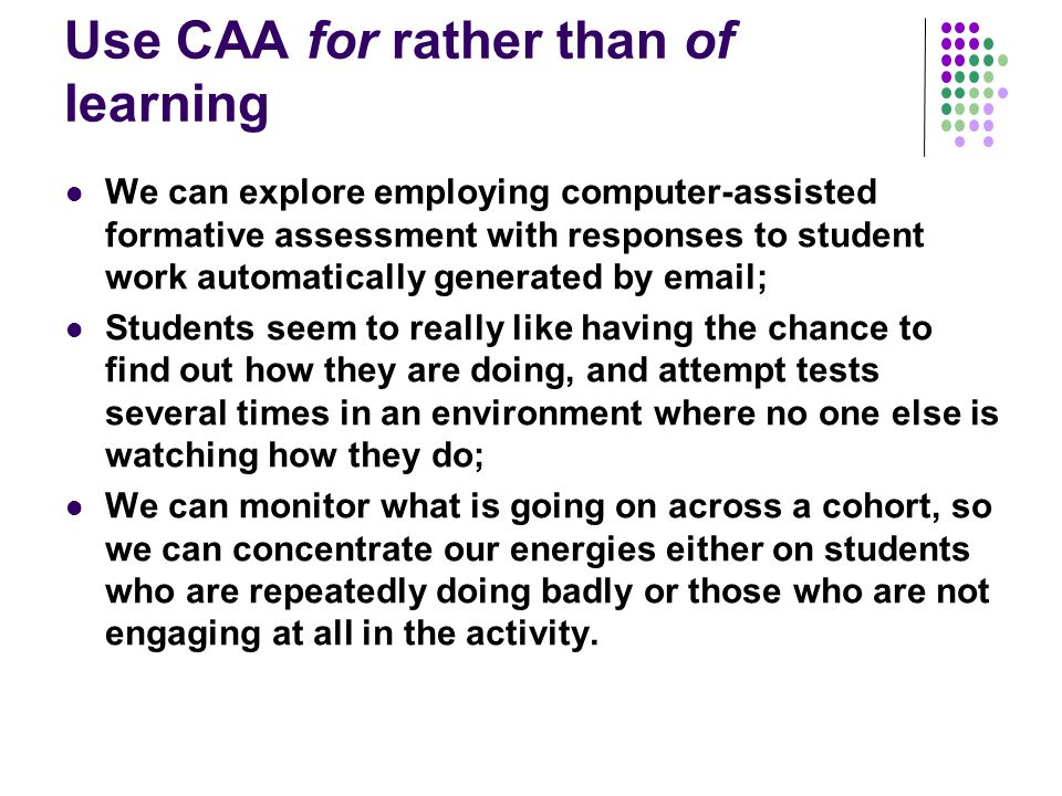 Use CAA for rather than of learning