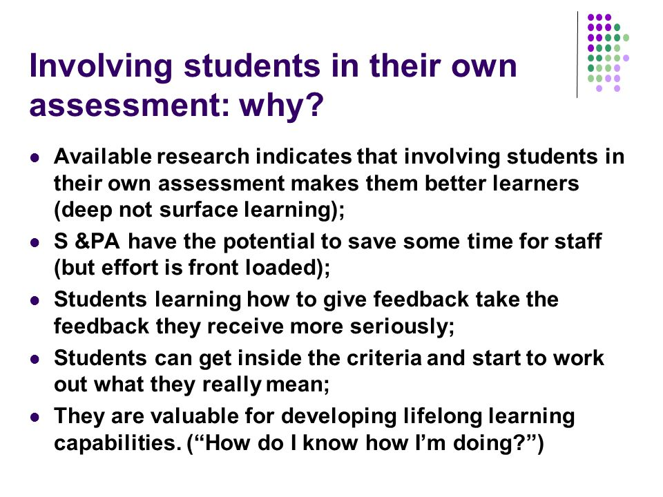 Involving students in their own assessment: why