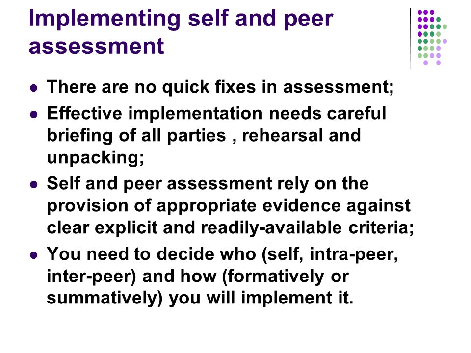 Implementing self and peer assessment