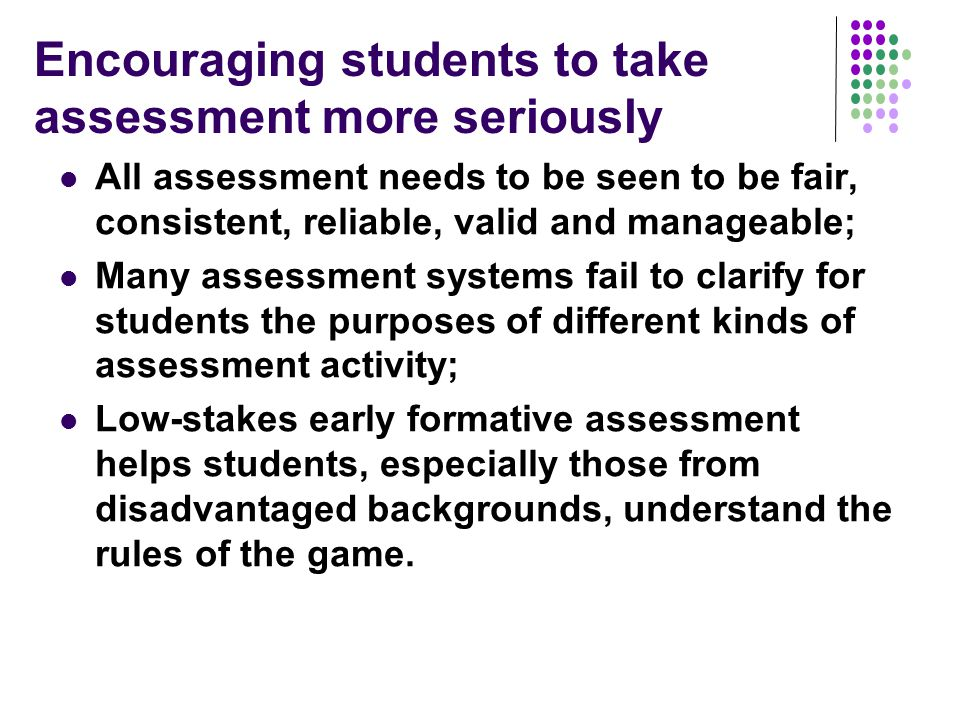 Encouraging students to take assessment more seriously