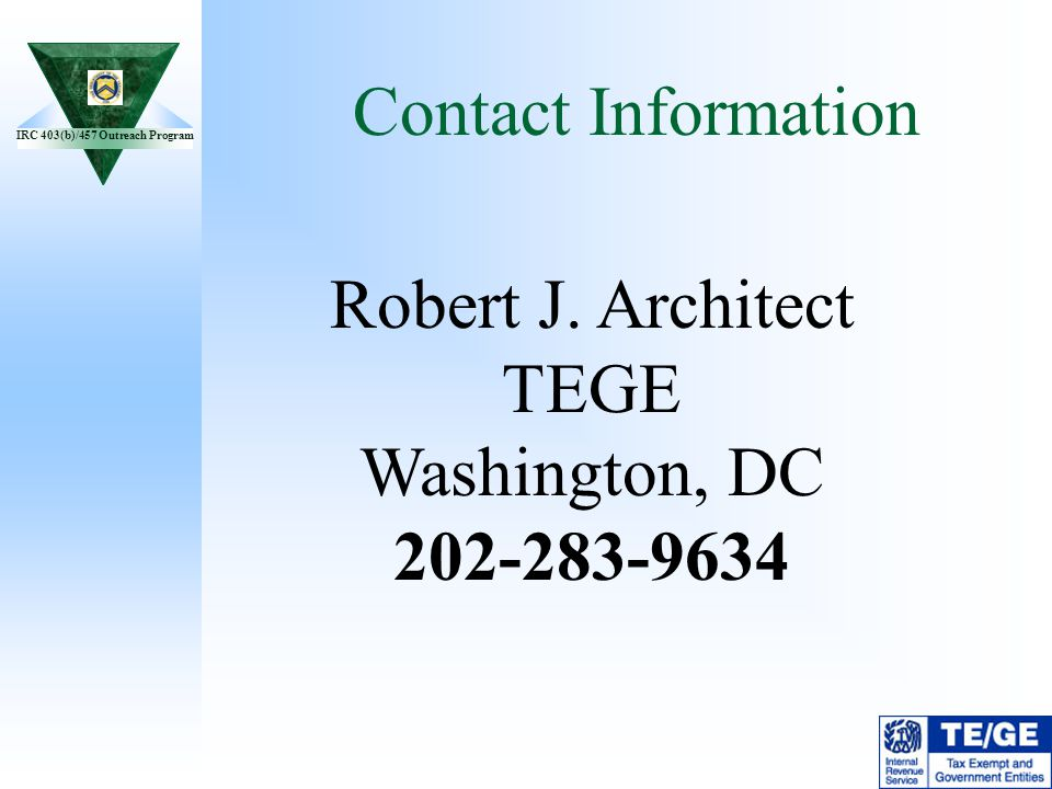 Contact Information Robert J. Architect. TEGE. Washington, DC. 202-283-9634.