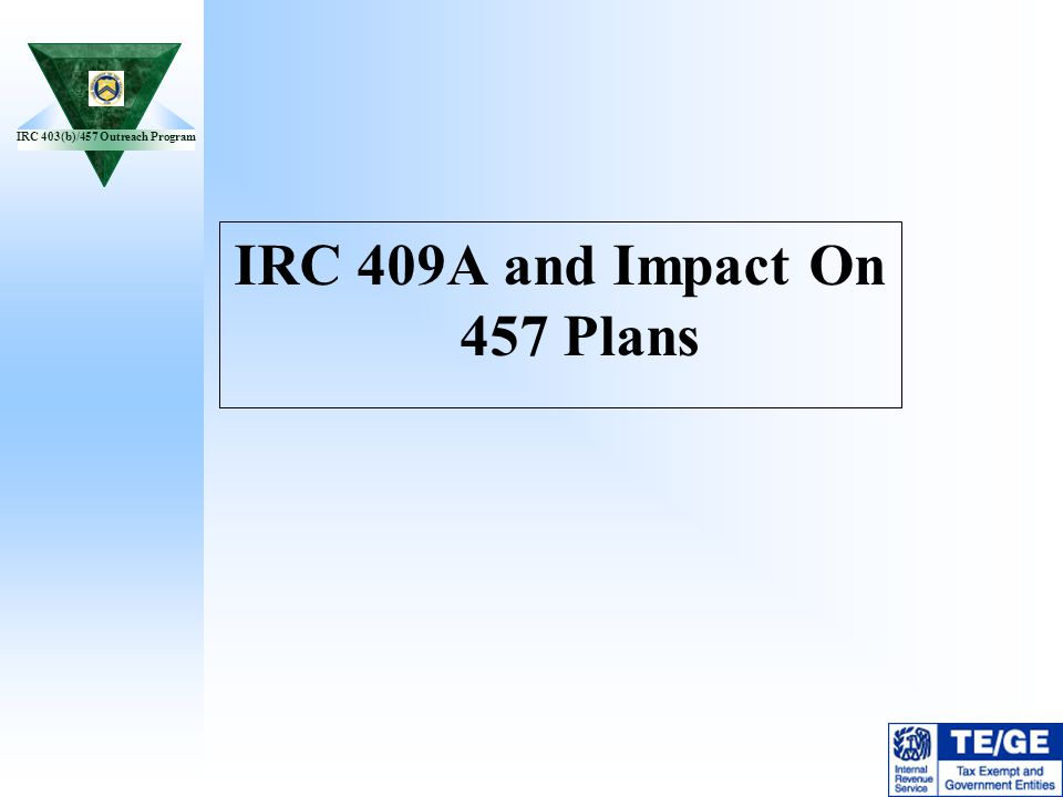 IRC 409A and Impact On 457 Plans