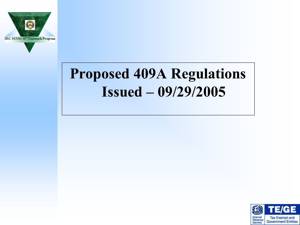 Proposed 409A Regulations Issued – 09/29/2005