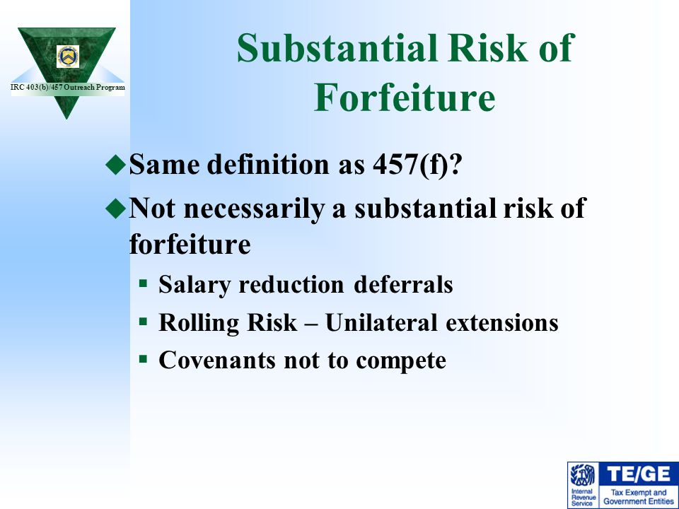 Substantial Risk of Forfeiture