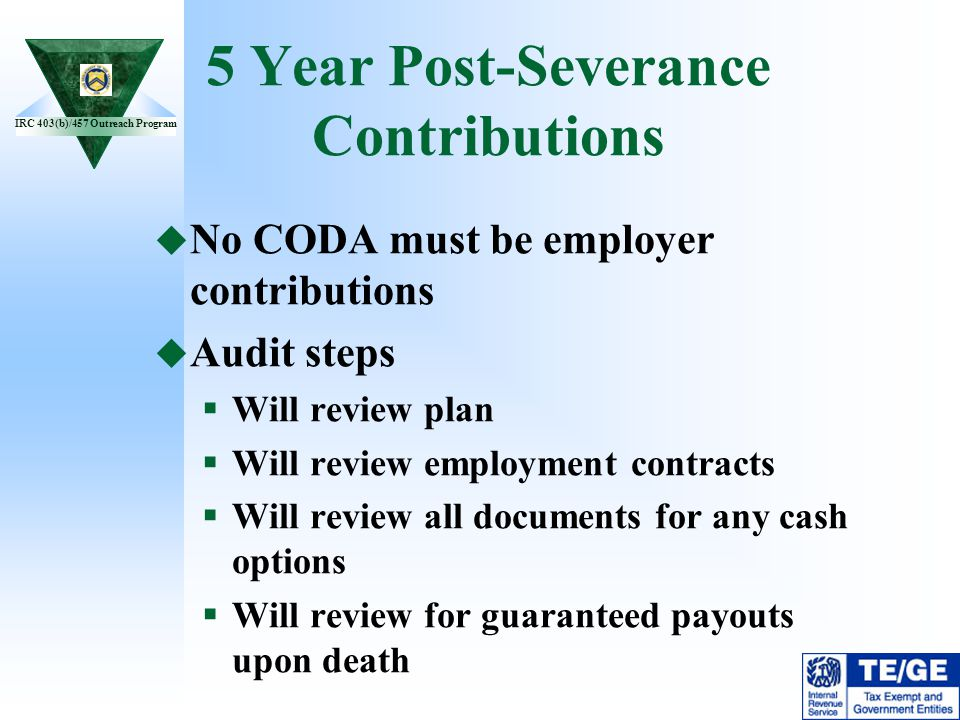 5 Year Post-Severance Contributions