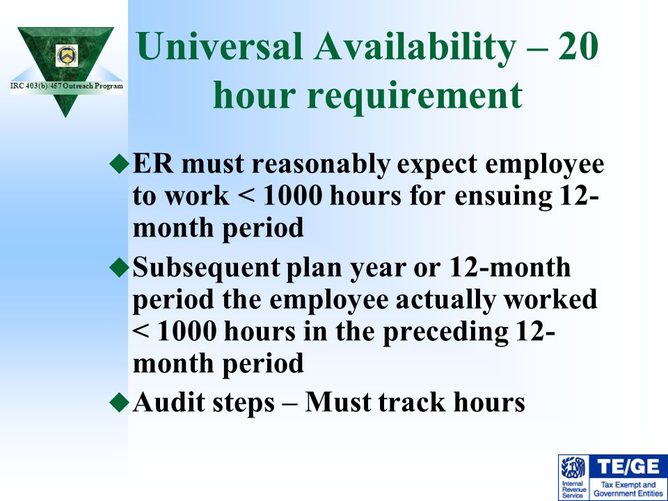 Universal Availability – 20 hour requirement