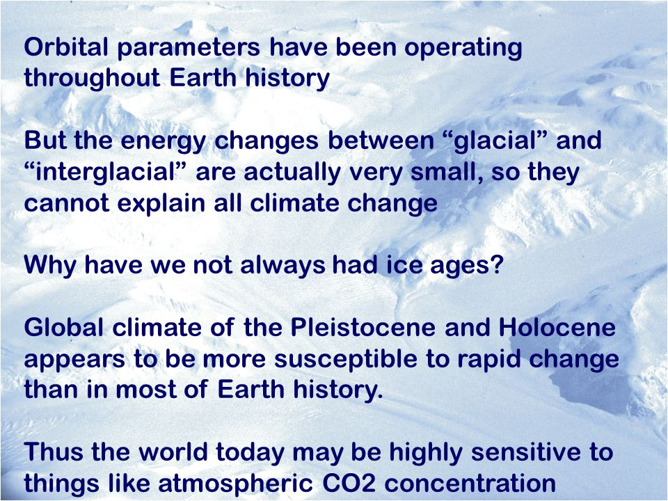 Orbital parameters have been operating throughout Earth history