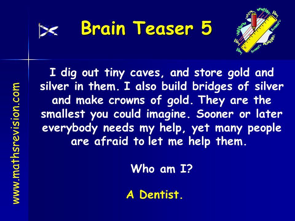 Brain Teaser 5
