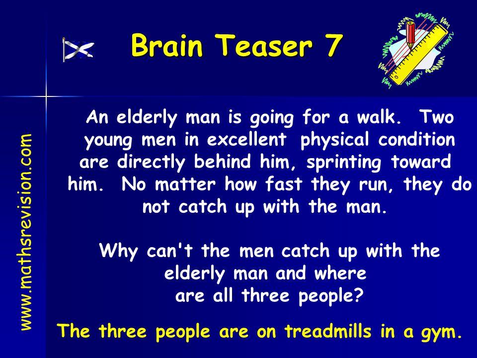 Brain Teaser 7