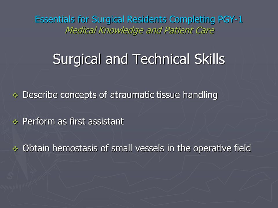 Surgical and Technical Skills