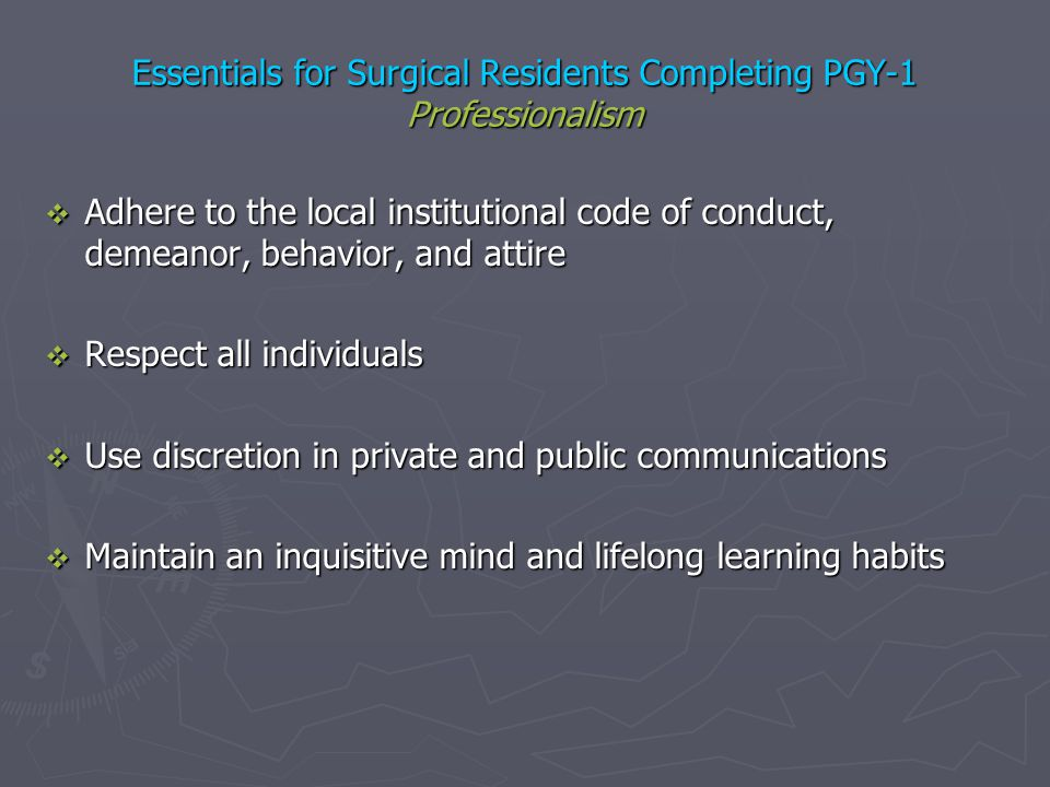 Essentials for Surgical Residents Completing PGY-1 Professionalism