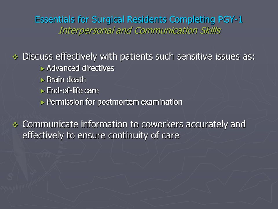 Discuss effectively with patients such sensitive issues as: